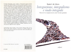 """""""Integrazione, integralismo e nudo integrale - racconti al peperoncino dal mondo globale"""""""